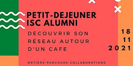 Petit-déjeuner convivial Alumni ISC Paris -18/11/2021 billets