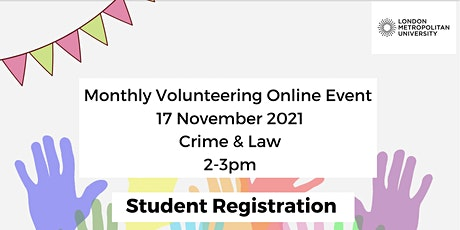 STUDENT REGISTRATION Monthly Online Volunteering Event Focus  Crime and Law tickets