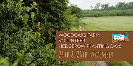 WOODOAKS FARM VOLUNTEER HEDGEROW PLANTING DAYS tickets