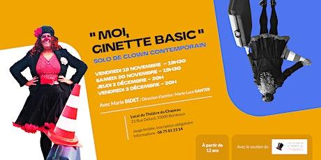 """Moi, Ginette Basic"" | Solo de Clown Contemporain billets"