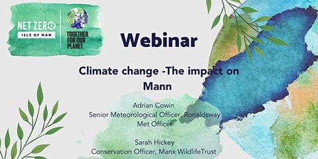 Climate change – the impact on Mann tickets