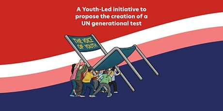 A Youth-Led initiative to propose the creation of a UN generational test tickets
