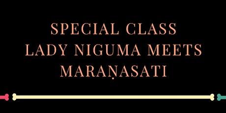 Dia De Los Muertos Special Class - Lady Niguma Yoga meets Maranasati billets