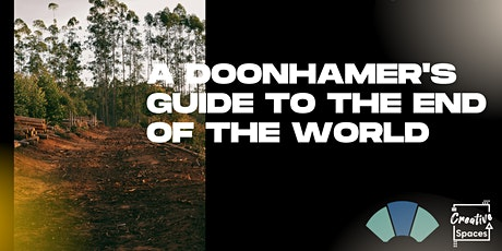 A Doonhamer's Guide to The End of The World: Protest Sign Making tickets