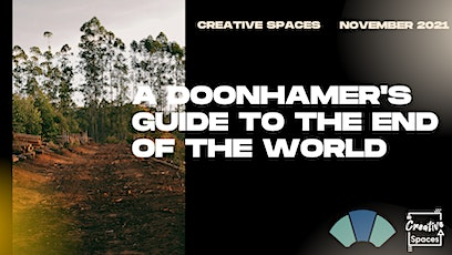 A Doonhamer's Guide to The End of The World: Environmental Afternoon tickets