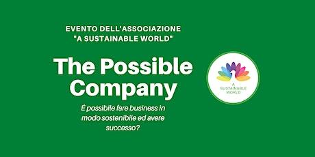 The Possible Company - É possibile fare business in modo sostenibile? biglietti