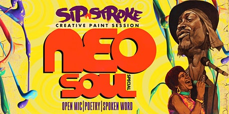 Sip 'N Stroke |1pm - 4pm| Neo Soul Special| Sip and Paint Party tickets