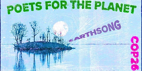 Poets for the Planet and Imperial College London present Earthsong at COP26 tickets