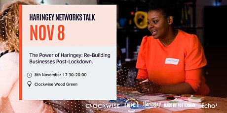 The Power of Haringey: Re-Building Businesses Post-Lockdown. tickets