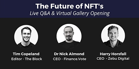 The Future of NFT's Live AMA + Virtual Gallery Opening tickets