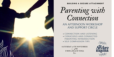 Parenting with Connection - a workshop and parent support circle tickets