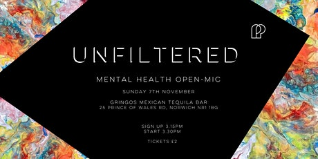 Unfiltered Norwich - Mental Health Open-mic tickets