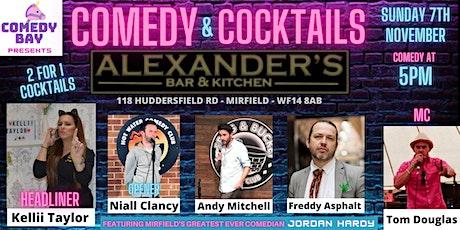 Comedy & Cocktails @ Alexander's Bar (Mirfield) - Sunday 7th November 2021 tickets
