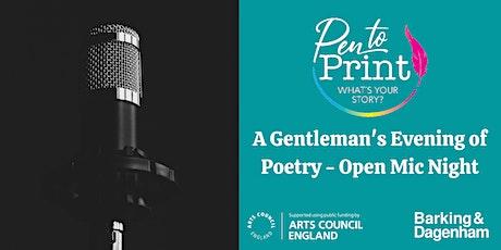 Pen to Print: A Gentleman's Evening of Poetry - Open Mic Night tickets