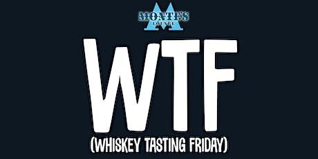 WTF Whiskey Tasting Friday tickets
