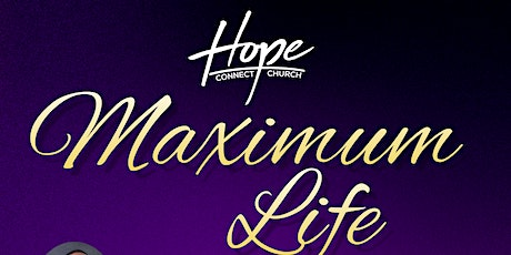 Maximum Life Conference 2021 tickets