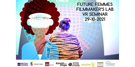 Future Femme Filmmakers Lab / VR Seminar tickets