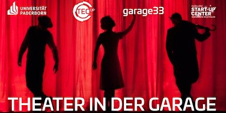 Theater in der garage33 – wie wirke ich? Tickets