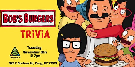 Bobs Burgers Trivia at Triangle Beer Company tickets