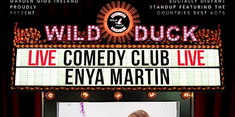 The Wild Duck Comedy Club: Giz a Laugh's Enya Martin & Special Guests! tickets