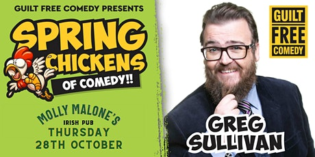 SPRING CHICKENS OF COMEDY : GREG SULLIVAN AT MOLLY MALONES tickets