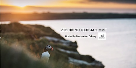 2021 Orkney Tourism Summit tickets