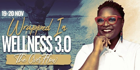 Wrapped in Wellness 3.0- The OverFLOW tickets