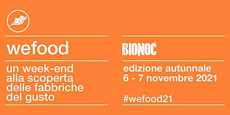 WeFood 2021 @ Birrificio Bionoc Snc biglietti