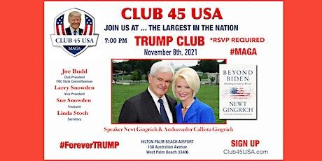 CLUB 45 USA NOVEMBER 8 MEETING - NEWT & CALLISTA GINGRICH SPEAKERS tickets