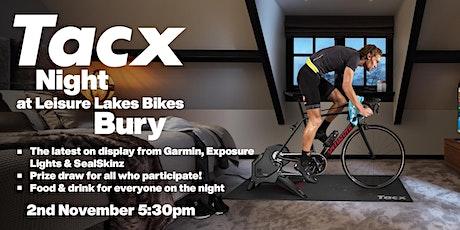 Tacx Garmin Night - Leisure Lakes Bikes Bury tickets
