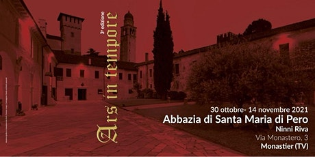 Terza edizione Ars in tempore a Monastier (TV) biglietti