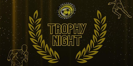 Northern City FC 2021 TROPHY NIGHT tickets