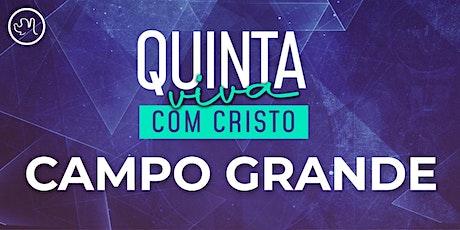Quinta Viva com Cristo 21 de  outubro | Campo Grande ingressos