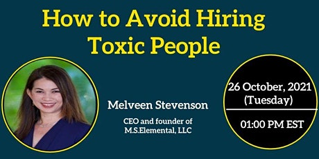 How to Avoid Hiring Toxic People tickets