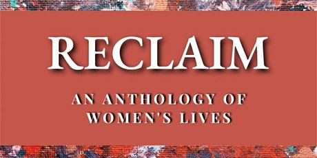 eBook Launch - Reclaim: An Anthology of Women's Lives tickets