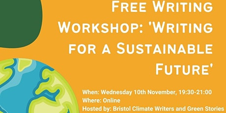 'Writing for a Sustainable Future' with Bristol Climate Writers tickets