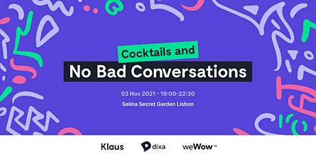 Cocktails and No Bad Conversations tickets