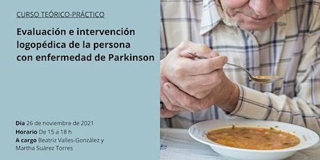 Evaluación e intervención de la persona con enfermedad de Parkinson entradas