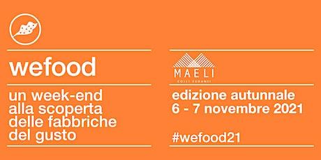 WeFood 2021 @ Maeli biglietti