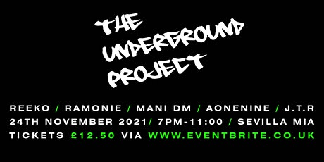 The Underground Project tickets