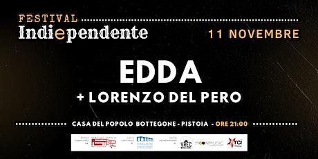Indiependente Festival - Edda + Lorenzo del Pero biglietti