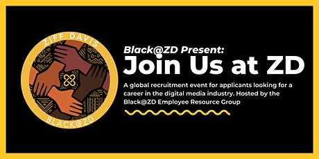 Black@ZD Presents: Join Us at Ziff Davis, Recruitment Event tickets
