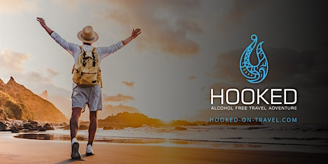 HOOKED - ALCOHOL FREE TRAVEL ADVENTURE tickets