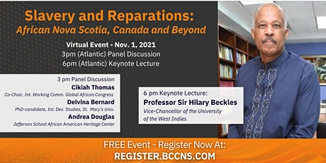 Slavery and Reparations: African Nova Scotia, Canada, and Beyond tickets