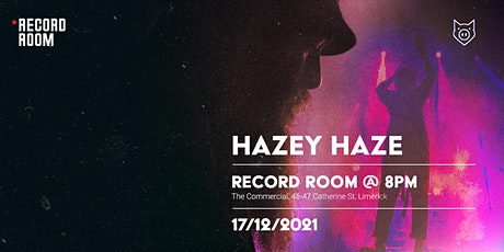Pigtown Talent presents: Hazey Haze at The Record Room tickets