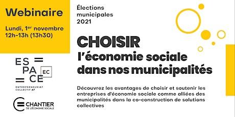 Webinaire | Choisir l'économie sociale dans nos municipalités billets