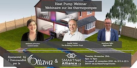 Heat Pump Webinar   / Webinaire sur les thermopompes tickets