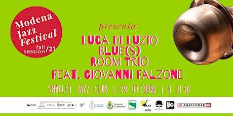 Luca di Luzio Blue(s) Room Trio Feat. Giovanni Falzone biglietti