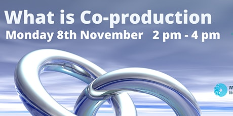 What Is Co-Production? tickets
