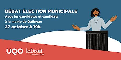 (En personne) Débat élection municipale à la  mairie de Gatineau tickets
